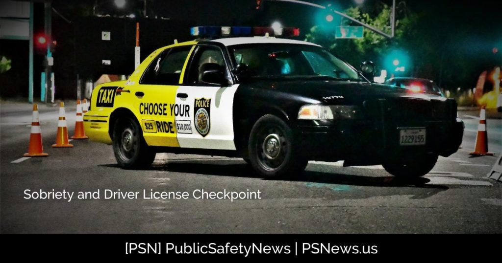 POLICE: Sobriety and Driver License Checkpoint Notification